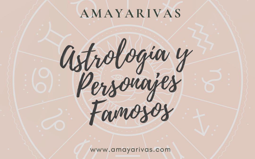 Astrología y Personajes famosos.